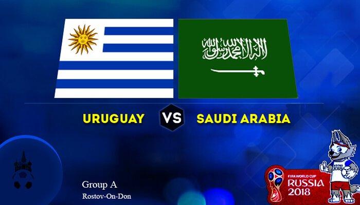 Uruguay vs Saudi Arabia 20 Jun 2018